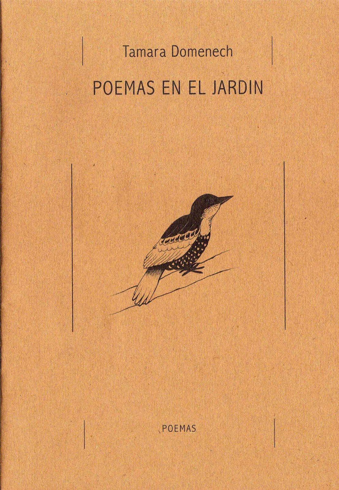 Poemas en el jardín. Zorra Poesía. 2009.