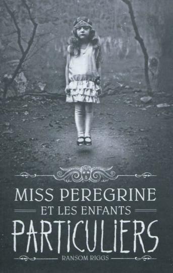 Miss Peregrine et les enfants particuliers Bilan+%C3%A9t%C3%A911