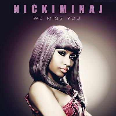 Nicki Minaj - We Miss You Lyrics