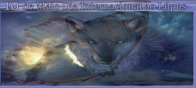 * 10 de Maio Dia Internacional do Lúpus *