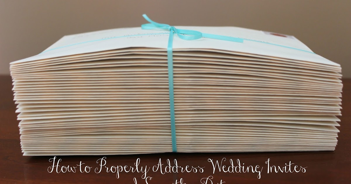 Inspired I Dos How to Address Wedding Save the Dates and Invites – How to Address Wedding Save the Dates