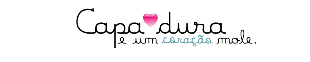 LF: Capa Dura & um ♥ Mole