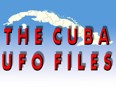 The Cuba UFO Files