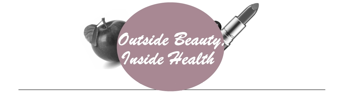 Outside Beauty, Inside Health