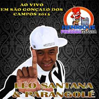 Léo Santana & Parangolé em São Gonçalo dos Campos 2013
