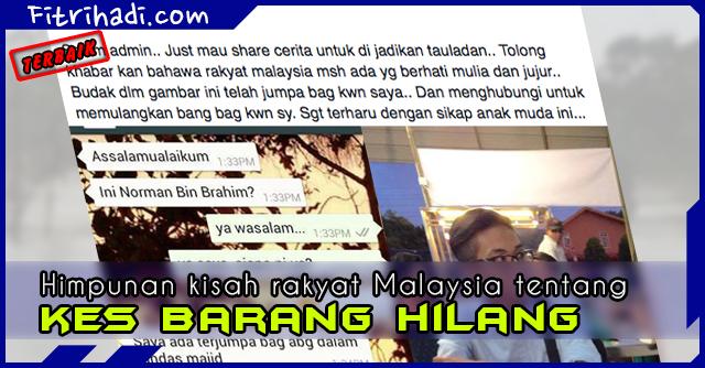 (Himpunan Kisah) Rakyat Malaysia Dan Kes Barang Hilang