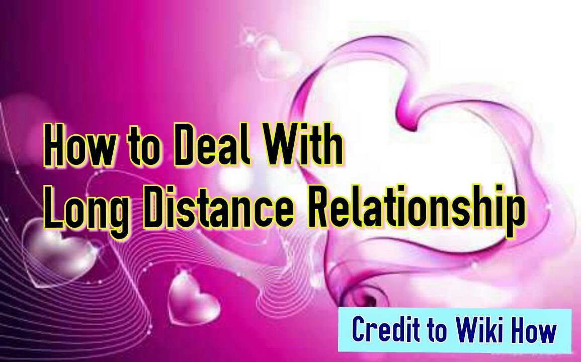 how to deal with being in a long distance relationship