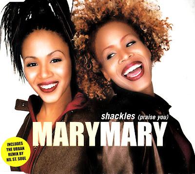 MaryMary - Shackles (Praise You)-(UK_CDM)-2000