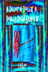 A Diller A Dollar A Really Dead Scholar-Book 2 of the Kelly Murder Mysteries