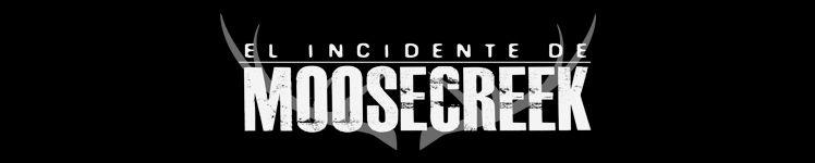 El Incidente de Moosecreek