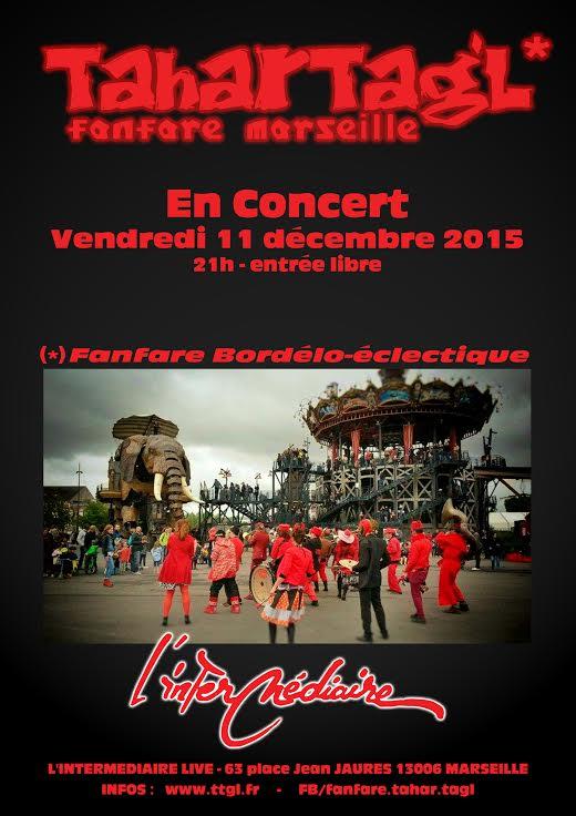 Concert de la fanfare Tahar Tag'l à l'Intermédiaire, quartier la Plaine, Marseille