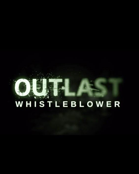 Outlast Whistleblower PC