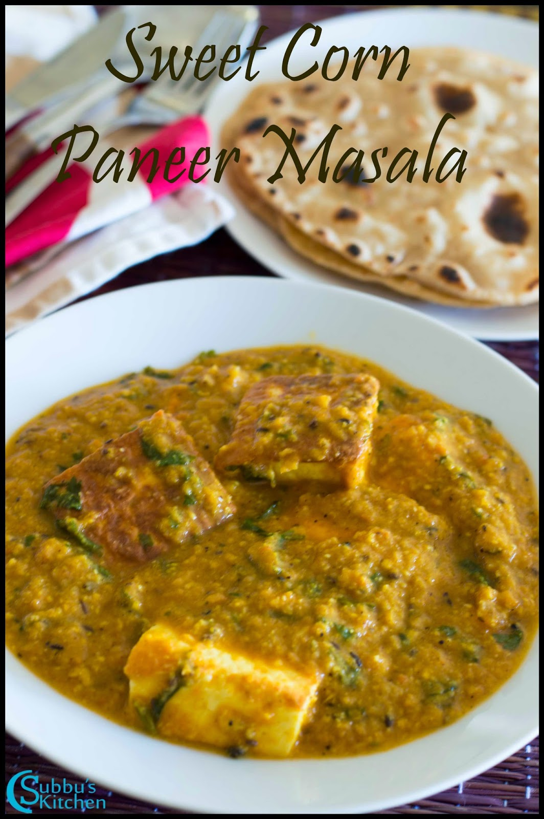 SweetCorn Paneer Masala Recipe