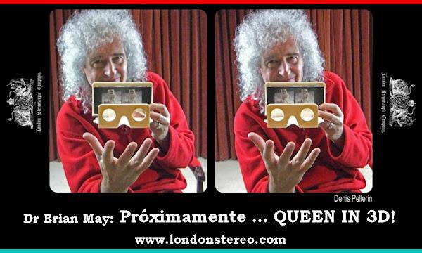 ¡Atentos! 25 de mayo publicación fotos 3D de Queen a cargo de Brian May y su compañía LSC