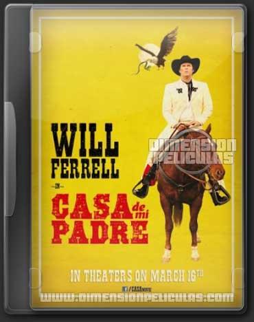 Casa de Mi Padre (DVDRip Español Latino) (2012)