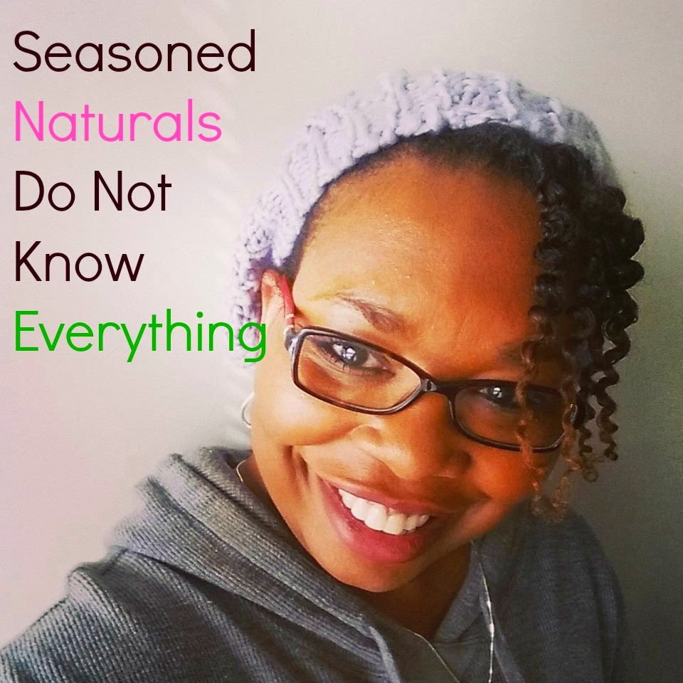 Seasoned Naturals Do Not Know Everything