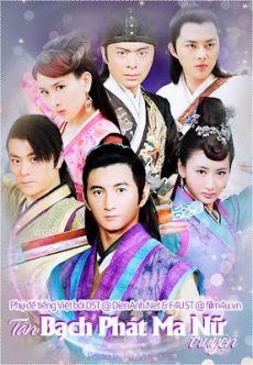 Tân Bạch Phát Ma Nữ Truyện - Tan Bach Phat Ma Nu Truyen