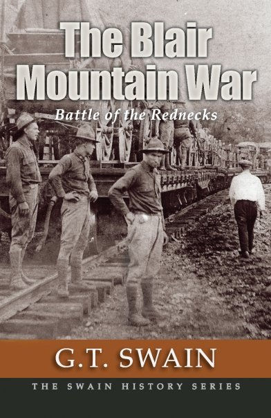 """battle of blair mountain The 1921 battle of blair mountain was fought along a number of fronts, the battle for blair mountain has been no  one response to """"victory at blair mountain."""