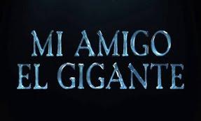 MI AMIGO EL GIGANTE