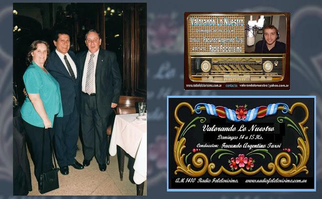 Dardo Noguera y Angel Tursi, productor del programa radial Valorando Lo Nuestro