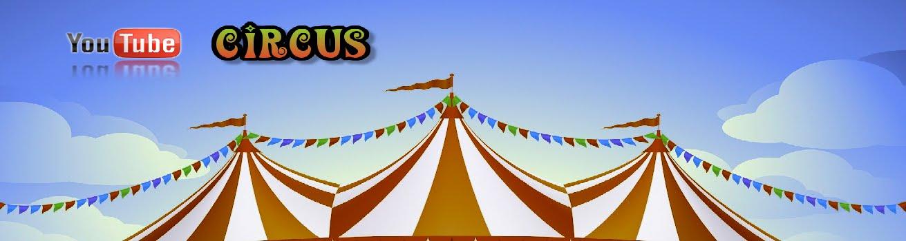 Youtube Circus