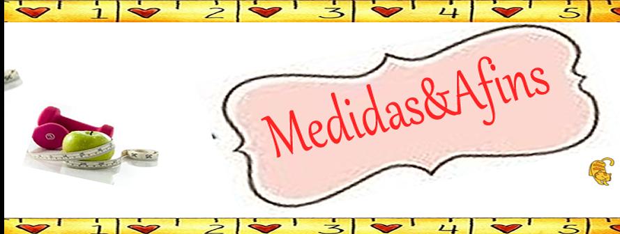 Medidas & Afins