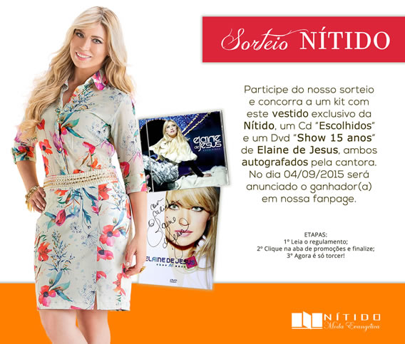Sorteio da Nítido com um kit composto por um vestido, um CD Escolhidos e um DVD Show 15 anos autografados pela cantora Elaine de Jesus