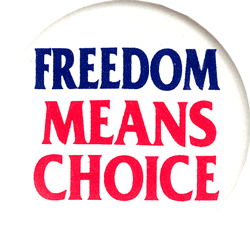 Freedom means choice