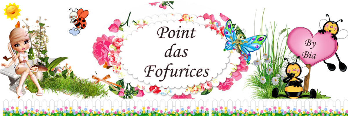 ♡ Point das Fofurices ♡