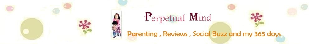 Perpetual Mind - Parenting, Reviews and Lifestyle