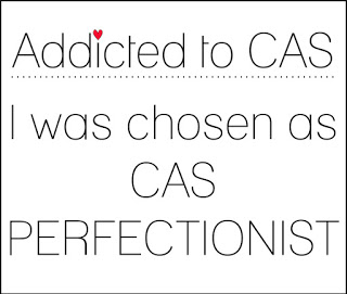 Addicted to CAS Perfectionist