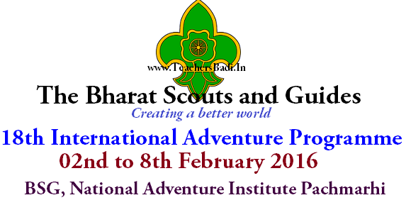 International Adventure Programme,Bharat Scouts & Guides,NAI, Pachmarhi
