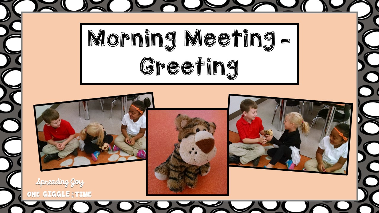 How morning meeting looks in our classroom spreading joy morning meeting ideas greetings activities rituals songs tips tricks m4hsunfo