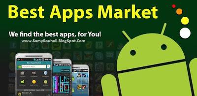 تطبيق Best Apps Market يوفر لك أفضل تطبيقات الـأندرويد المجانية بدون عناء
