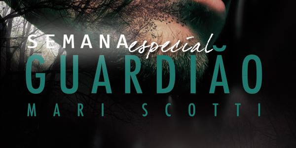 Semana especial Guardião: Entrevista com Mari Scotti