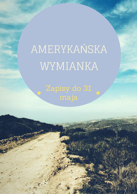 http://czytelniadominiki.blogspot.com/2015/05/amerykanska-wymiana.html