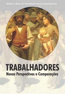 Trabalhadores, Noves Perspectivas e Comparacoes