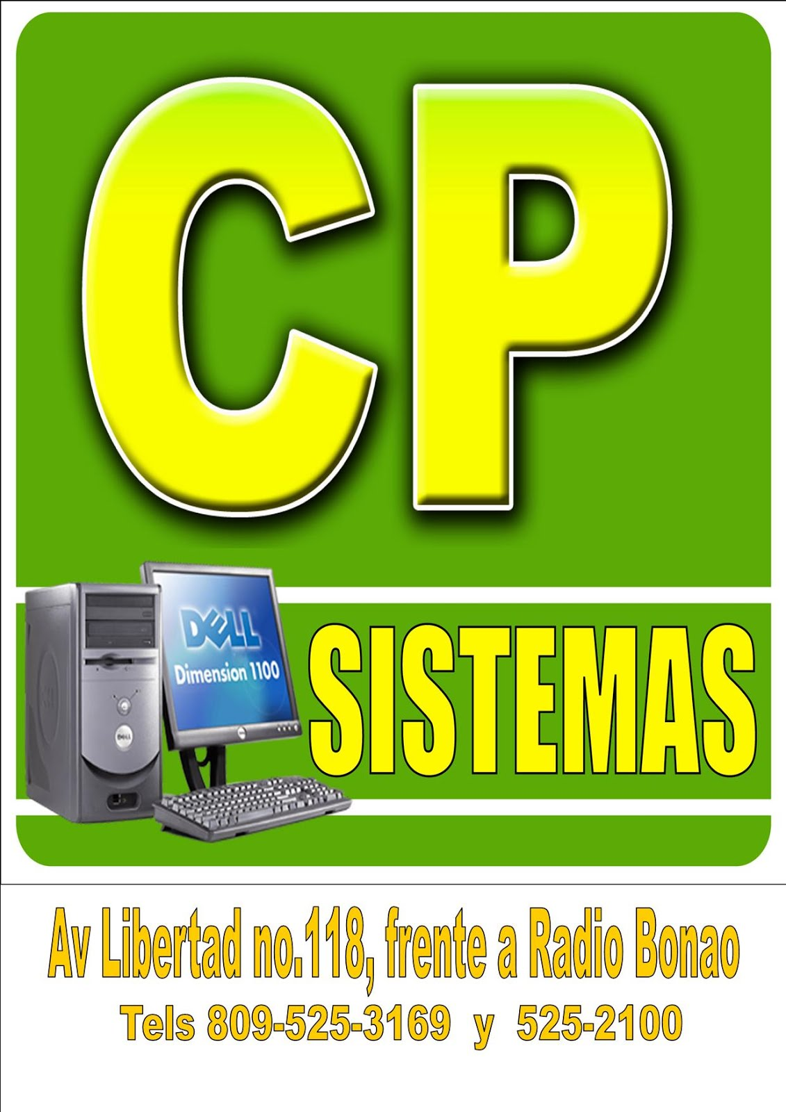 CP SISTEMA EN AVENIDA LIBERTAD No. 11 B, FRENTE A RADIO BONAO