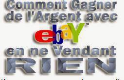 Gagner de l'Argent avec eBay en ne vendant RIEN