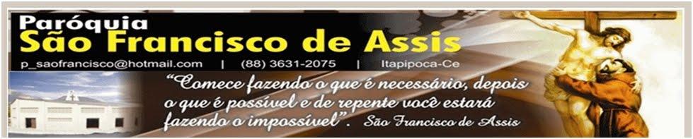 Paróquia São Francisco de Assis Itapipoca-ce