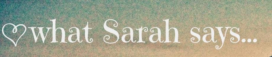 what Sarah said...