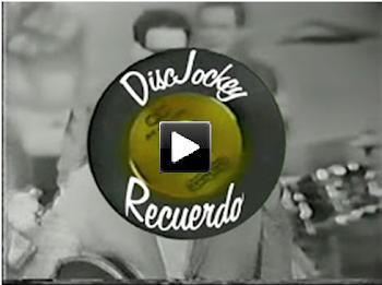 El DISC JOCKEY DEL RECUERDO / Programa completo