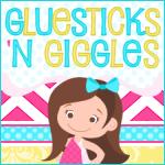 Gluesticks N Giggles