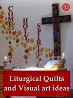 Liturgical Quilts and Visual art ideas