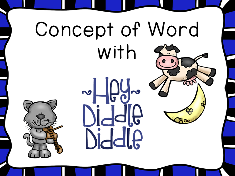 http://www.teacherspayteachers.com/Product/Concept-of-Word-with-Nursery-Rhymes-Hey-Diddle-Diddle-1497807