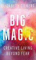 http://discover.halifaxpubliclibraries.ca/?q=title:Big%20Magic:%20Creative%20Living%20Beyond%20Fear