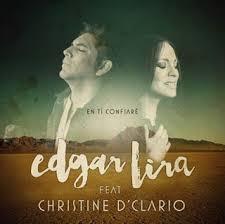 Edgar Lira feat. Christine D'Clario - En ti confiare