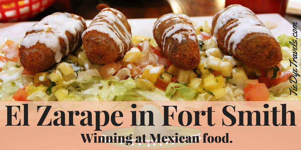 El zarape is winning at mexican food in fort smith tie for Arkansas cuisine