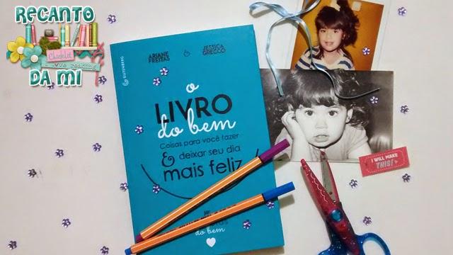 Resenha - O livro do bem Ariane Freitas Jessica Grecco Indiretas do bem