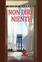 Maria Barresi, Non dire niente (Ed. Solfanelli)